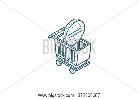 Shopping Cart And Minus Sign Isometric Icon. 3d Line Art Technical Drawing. Editable Stroke Vector