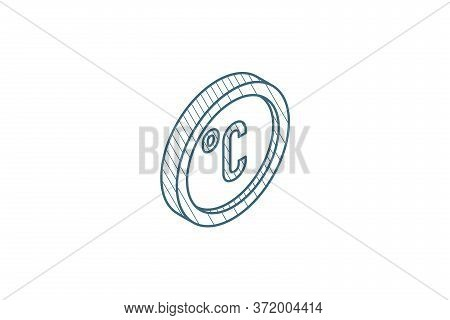 Degree Celsius Isometric Icon. 3d Line Art Technical Drawing. Editable Stroke Vector