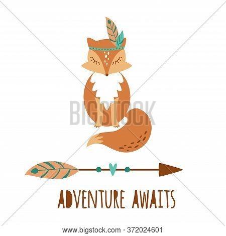 Cute Boho Fox Kids Illustration. Tribal Animal Fox Sign, Tattoo. Adventure Awaits. Boho Arrow. Trave