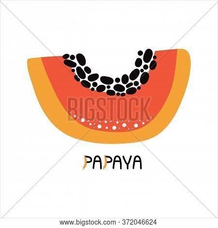 Hand Drawn Piece Of Sweet Orange Papaya. Tropical Fresh Fruit With Pulp And Seeds. Vegetarian Organi