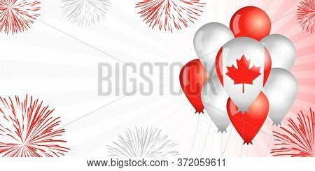Canada Day Balloons & Flag Background. Special Offer Sale From 1st Of July, Happy Canada Day, Weeken