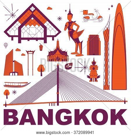 Bangkok Culture Travel Set, Famous Architectures And Specialties In Flat Design. Business Travel And