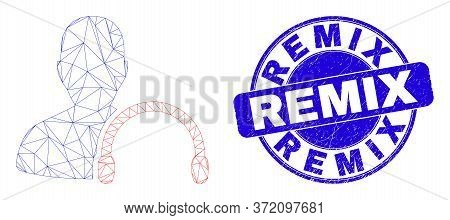 Web Mesh User Headphones Icon And Remix Seal Stamp. Blue Vector Round Distress Seal Stamp With Remix