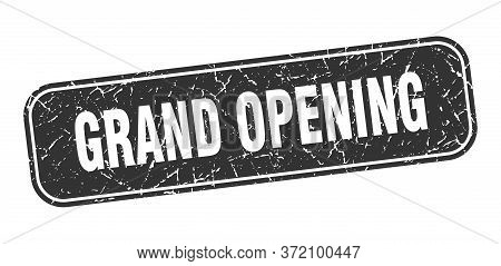 Grand Opening Stamp. Grand Opening Square Grungy Black Sign.