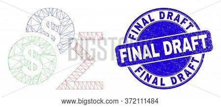 Web Mesh Dollar Sum Icon And Final Draft Seal Stamp. Blue Vector Rounded Distress Stamp With Final D