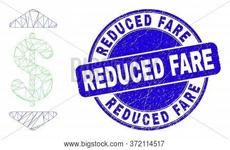 Web Mesh Dollar Up Down Icon And Reduced Fare Seal Stamp. Blue Vector Round Grunge Seal Stamp With R