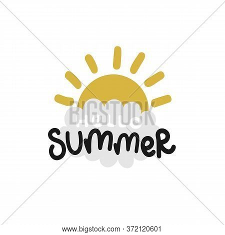 Hello Summer Lettering Hand Drawing Calligraphy, Sun And Cloud, Vector Illustration