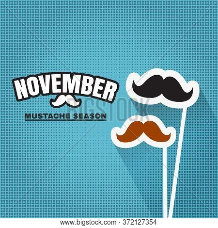 November, Mustache Season. Fake Mustache For Carnival In November