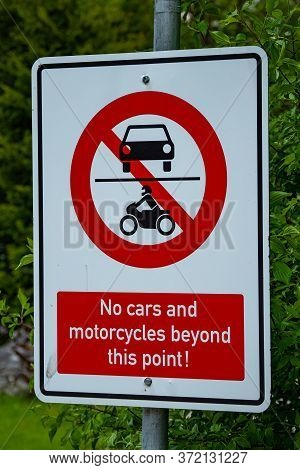No Cars And Motorcycles Beyond This Point Warning Sign - Grainau, Germany - May 26, 2020