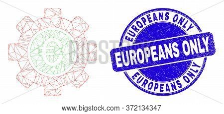 Web Carcass Euro Gear Pictogram And Europeans Only Watermark. Blue Vector Round Grunge Seal Stamp Wi