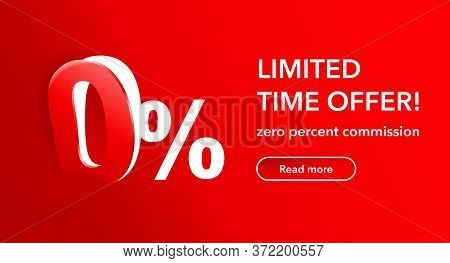 0 Limited Time Special Offer Banner Template - Zero Percants Commission Limited Offers Message For W