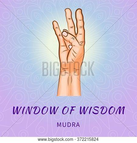 Window Of Wisdom Mudra - Gesture In Yoga Fingers. Symbol In Buddhism Or Hinduism Concept. Yoga Techn