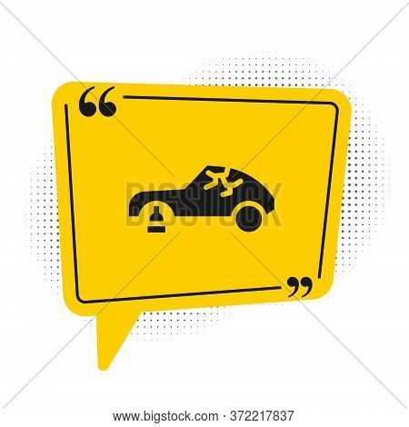 Black Broken Car Icon Isolated On White Background. Car Crush. Yellow Speech Bubble Symbol. Vector I