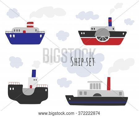 Vector Collection Of Ships On A White Background. Steamboats Set.
