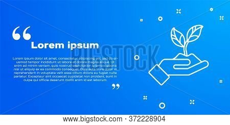 White Line Plant In Hand Of Environmental Protection Icon Isolated On Blue Background. Seed And Seed