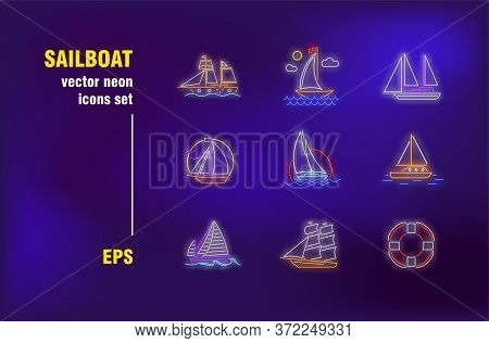 Sailboats Collection In Neon Style. Sea, Ocean, Sail And Voyage. Vector Illustrations For Bright Ban