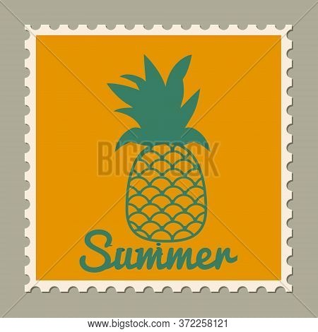 Postage Stamp Summer Vacation Pineapple. Retro Vintage Design Vector Illustration Isolated