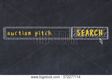 Concept Of Looking For Auction Pitch. Chalk Drawing Of Search Engine And Inscription On Wooden Chalk
