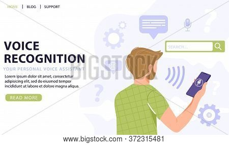 Voice Recognition Concept. Man Holding Smart Phone Using Voice Assistant Application. Intellectual T