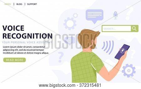 Voice Recognition Concept. Man Holding Smart Phone Using Voice Assistant Application. Intellectual T
