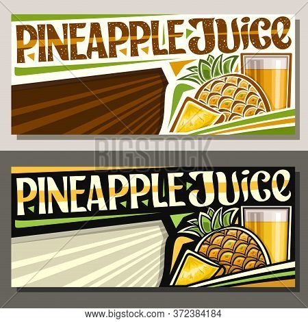 Vector Banners For Pineapple Juice With Copyspace, Horizontal Layouts With Illustration Of Fruit Dri