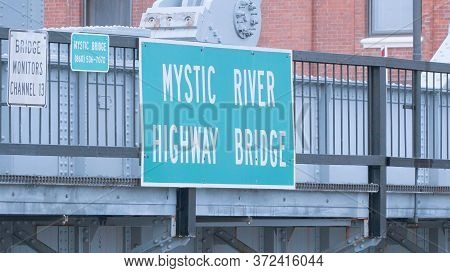 Street Sign Mystic River Highway Bridge - Mystic, Usa - April 5, 2017