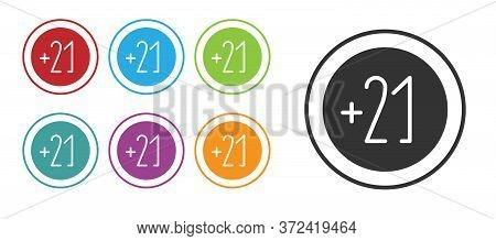 Black Alcohol 21 Plus Icon Isolated On White Background. Prohibiting Alcohol Beverages. Set Icons Co