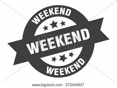 Weekend Sign. Weekend Black Round Ribbon Sticker
