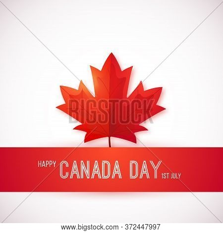 1st July, Canada Day. Design Template With Red Maple Leaf. Happy Canada Day Greeting Card. Vector Ba