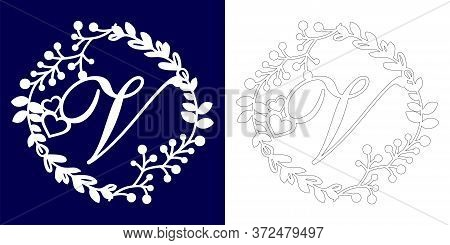Vector Wedding Initial Monogram For Laser Cutting. Letter V Of The Decorative Monogram In A Floral F