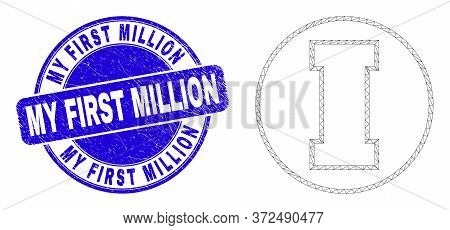 Web Carcass First Icon And My First Million Seal. Blue Vector Rounded Distress Seal With My First Mi