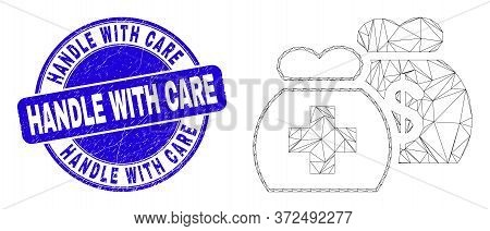 Web Mesh Medical Funds Icon And Handle With Care Seal Stamp. Blue Vector Round Distress Stamp With H