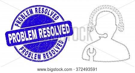 Web Mesh Service Operator Icon And Problem Resolved Seal Stamp. Blue Vector Rounded Grunge Seal Stam