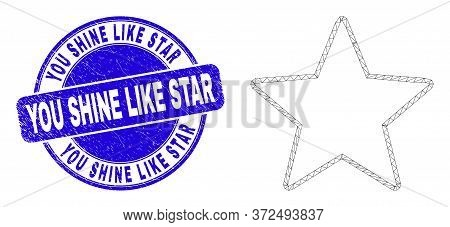 Web Carcass Star Pictogram And You Shine Like Star Stamp. Blue Vector Rounded Scratched Stamp With Y