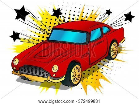 Comic Book Style, Cartoon Vector Illustration Of A Cool Sports Car.