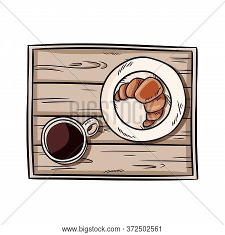 Breakfast To Bed Tray. Croissant With Coffee On A Decorative Old Wooden Rustic Tray Doodle. Top View