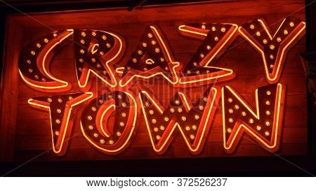 Crazy Town Neon Sign At Nashville Broadway - Nashville, Usa - June 17, 2019