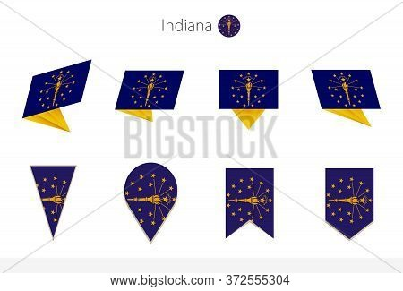 Indiana Us State Flag Collection, Eight Versions Of Indiana Vector Flags. Vector Illustration.
