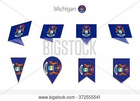 Michigan Us State Flag Collection, Eight Versions Of Michigan Vector Flags. Vector Illustration.