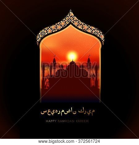 Ramadan Kareem Greeting Card With Arabic Window And City Mosque And Calligraphy Happy Ramadan Kareem