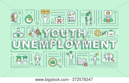 Youth Unemployment Word Concepts Banner. Lack Of Jobs For Young People. First Job Search Infographic