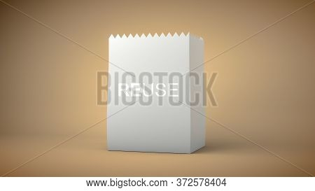 3d Rendering, Realistic Mock Up Of White Paper Bag With Reuse Text Copy, Save The World Campaign Con