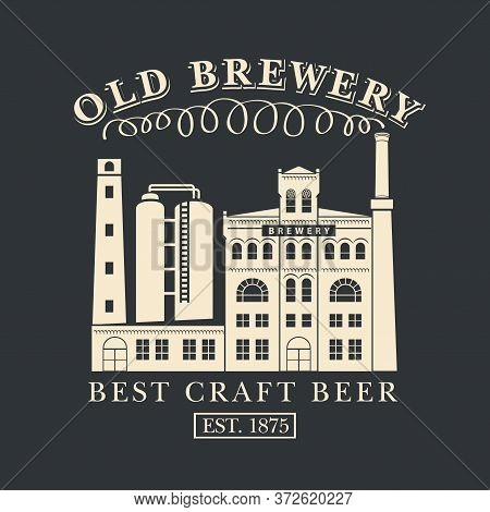 Old Brewery Poster Or Craft Beer Banner. Suitable For Pub, Bar And Brewery Graphic Design. Decorativ