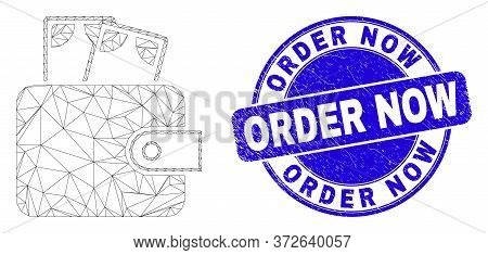 Web Mesh Cash Purse Pictogram And Order Now Seal Stamp. Blue Vector Round Distress Stamp With Order