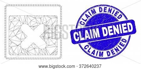 Web Mesh Close Application Window Pictogram And Claim Denied Seal Stamp. Blue Vector Round Textured