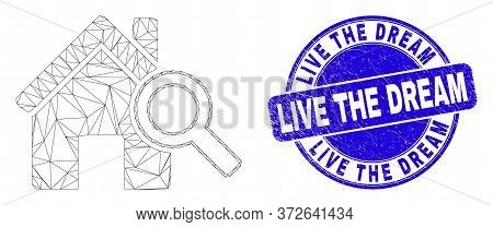 Web Mesh Explore Realty Pictogram And Live The Dream Seal. Blue Vector Rounded Grunge Stamp With Liv
