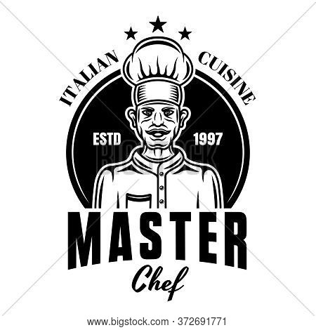 Master Chef Vector Cooking Emblem, Badge, Label Or Logo In Vintage Monochrome Style Isolated On Whit