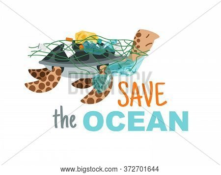 Save Ocean Poster. Eco Vector Illustration About Global Save Underwater Nature From Pollution, Hand
