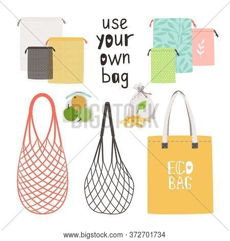 Zero Waste Items. Concept Lifestyle To Using Own Bag, Cotton Bags And String Bags Is Durable And Reu