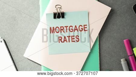 Mortgage Rates Text. Mortgage Interest Rates Calculator Information Banner Or Poster
